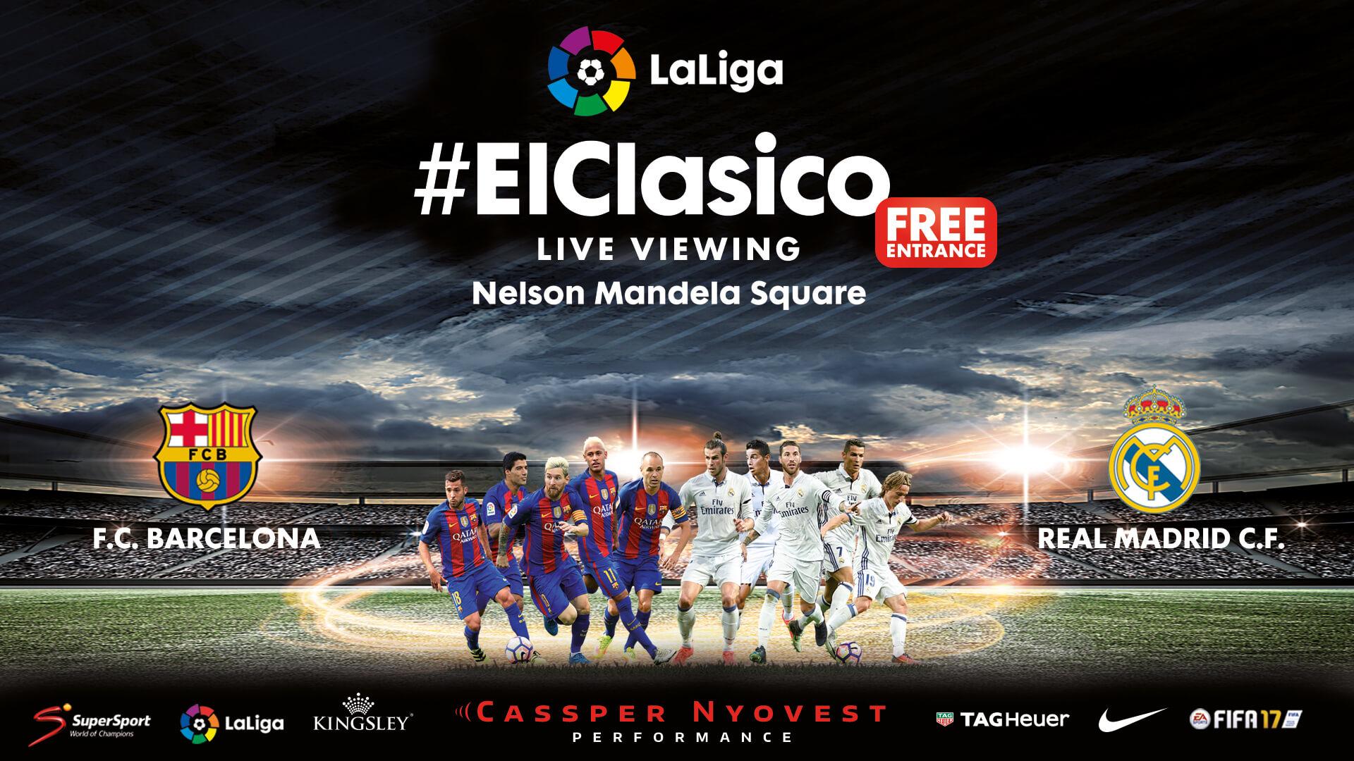 Laliga Bring Elclasico To Nelson Mandela Square Forwardzone